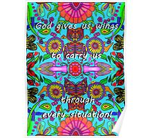 God Gives Us Wings for Every Situation (For anyone in need of wings) Poster