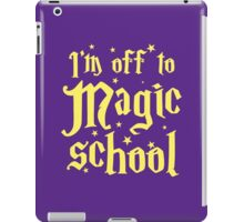 I'm off the MAGIC SCHOOL iPad Case/Skin