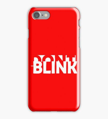 Don't Blink Exclusive iPhone Case/Skin