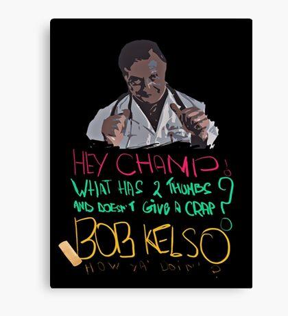 Scrubs - Dr Kelso Canvas Print