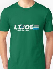 IT Joe a real office hero T-Shirt