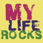 my life rocks by seboel