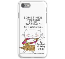 Being normal is... boring! / Cat doodle iPhone Case/Skin