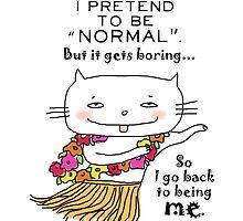 Being normal is... boring! / Cat doodle by eyecreate