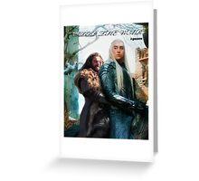 Thorin&Thranduil Greeting Card