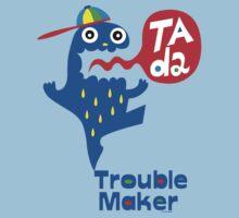 Trouble Maker- Ta Da Kids Clothes