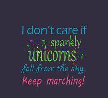 Marching band i dont care if sparkly unicorns Unisex T-Shirt