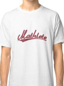 Mathlete sports inspired Classic T-Shirt