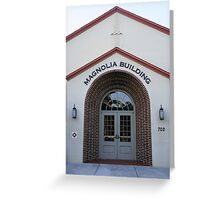 The Magnolia Building Greeting Card