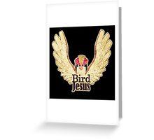 BIRD JESUS Greeting Card