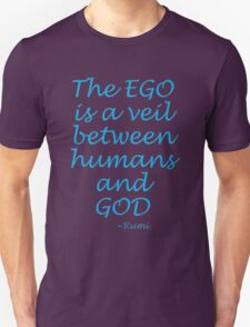 The EGOS veil... Rumi Unisex T-Shirt