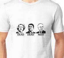 Dead - Dead - Next Unisex T-Shirt