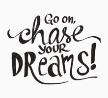 Chase Your Dreams Baby Tee