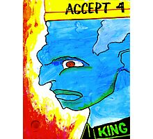 Accept 4: King Photographic Print