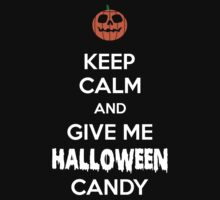 Keep Calm and Give Me Halloween Candy Kids Tee