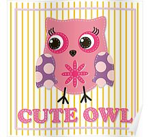 Cute girl owl illustration for apparel or other uses,in vector. Baby showers, parties for baby girls. Poster