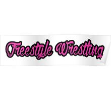 Freestyle Wrestling Pink Poster