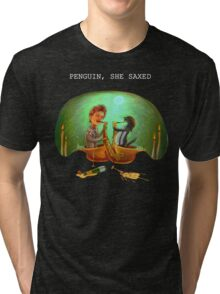 PENGUIN, SHE SAXED - dark Tri-blend T-Shirt