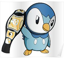 Piplup the WWE Champion Poster