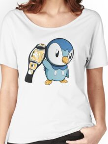 Piplup the WWE Champion Women's Relaxed Fit T-Shirt