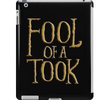 Fool of a Took iPad Case/Skin