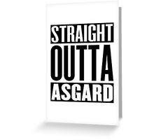 Straight Outta Asgard Greeting Card