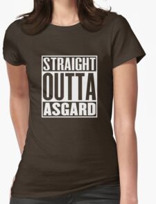 Straight Outta Asgard Womens Fitted T-Shirt