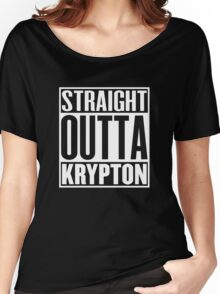 Straight Outta Krypton Women's Relaxed Fit T-Shirt