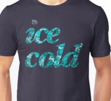 Ice cold letters Unisex T-Shirt