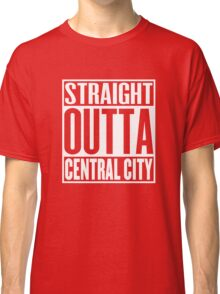 Straight Outta Central City Classic T-Shirt