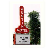 Austin Motel Art Print