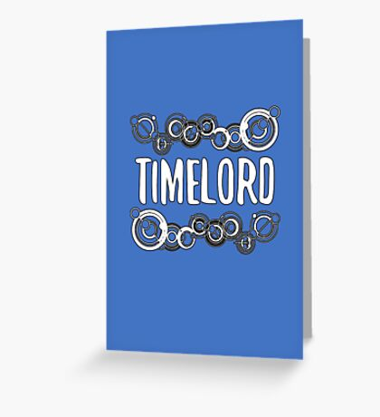 Timelord Greeting Card