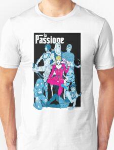 La Passione Unisex T-Shirt