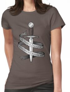 Is This a Dagger... Womens Fitted T-Shirt