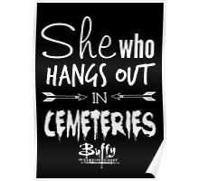 She Who Hangs Out in Cemeteries (White) Poster