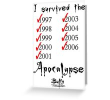 I Survived the Apocalypse Greeting Card