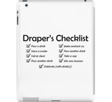 Draper's Checklist, black design iPad Case/Skin
