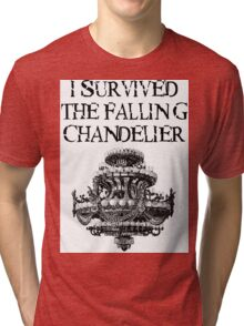 I Survived the Falling Chandelier Tri-blend T-Shirt