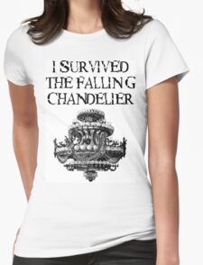 I Survived the Falling Chandelier Womens Fitted T-Shirt