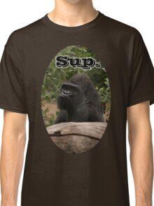 Sup, Gorilla Classic T-Shirt