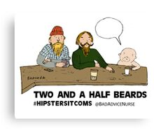 2 and 1/2 beards Canvas Print