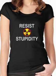 Resist Stupidity - No Nukes Women's Fitted Scoop T-Shirt
