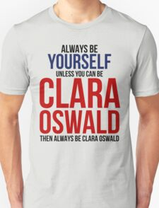 Always Be Clara Oswald T-Shirt