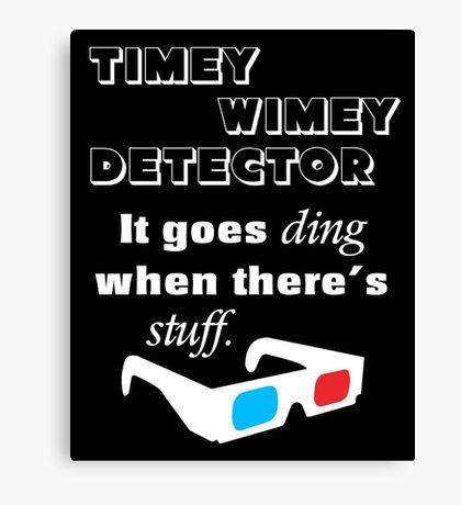 Doctor Who - Timey Wimey Detector 3D Glasses Canvas Print