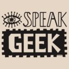 I Speak Geek by Andi Bird
