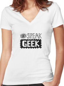 I Speak Geek Women's Fitted V-Neck T-Shirt