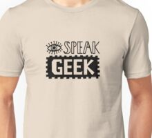 I Speak Geek Unisex T-Shirt