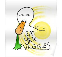 Eat Yer Veggies Poster