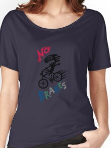 No Brakes Women's Relaxed Fit T-Shirt
