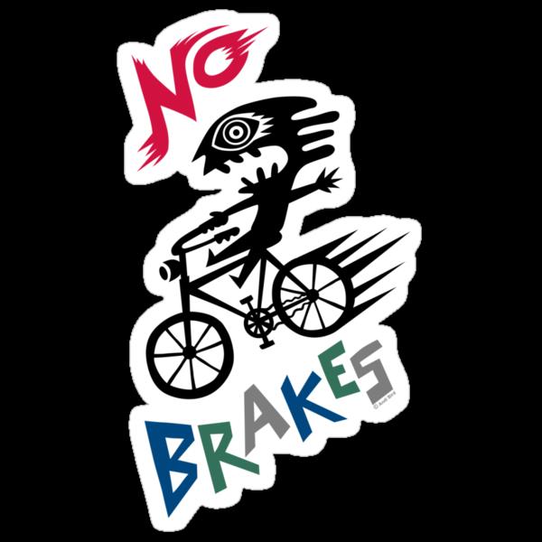 No Brakes by Andi Bird